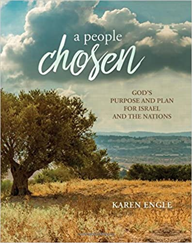 A People Chosen: God's Purpose and Plan for Israel and the Nations